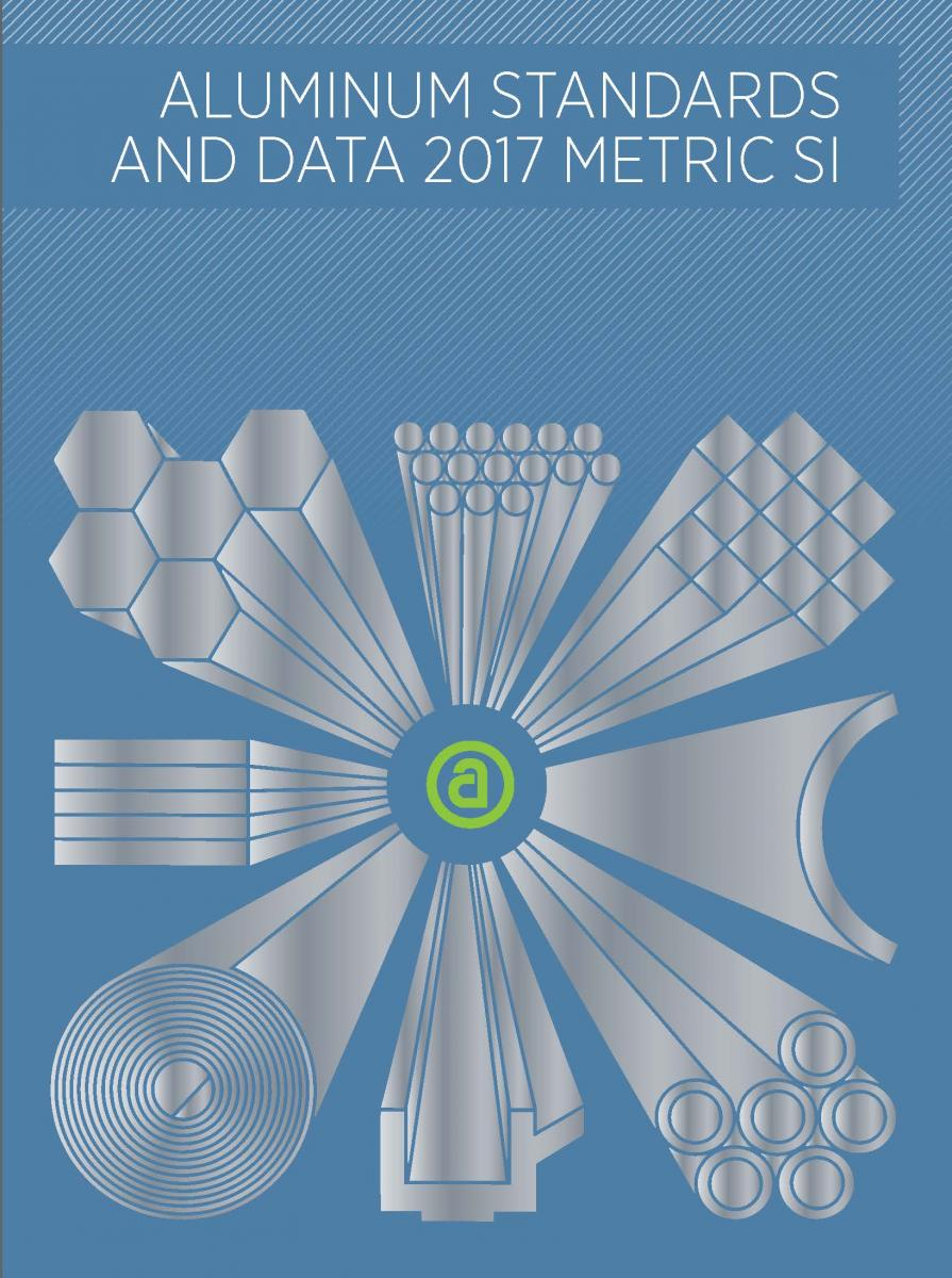 Aluminum Standards and Data Metric (SI) 2017