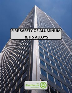 Fire Safety of Aluminum its Alloys